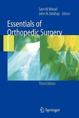 Essentials of Orthopedic Surgery
