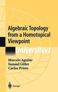 Algebraic Topology from a Homotopical Viewpoint