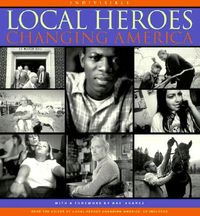 Local Heroes Changing America