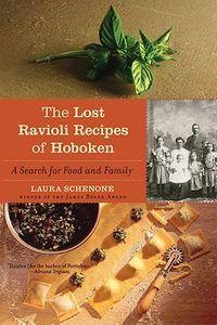 Lost Ravioli Recipes of Hoboken