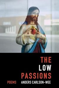 The Low Passions