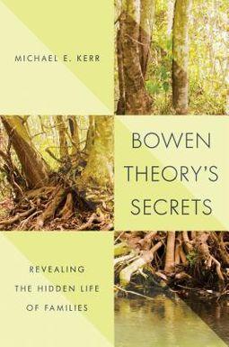 Bowen Theory's Secrets