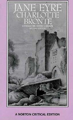 Jane Eyre : Authoritative Text, Backgrounds, Criticism
