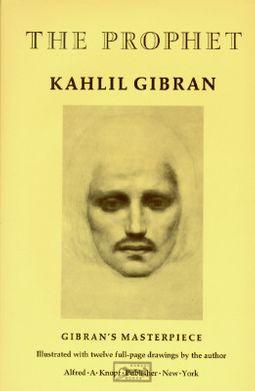 Kahlil GibranS The Prophet