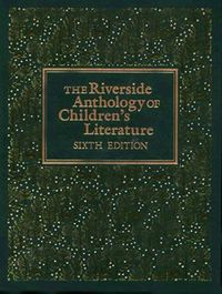 Riverside Anthology of Children's Literature