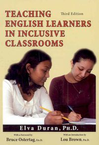 Teaching English Learners in Inclusive Classrooms
