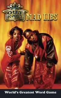 Outkast Mad Libs