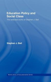 Education Policy And Social Class