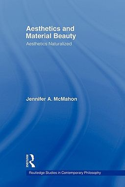 Aesthetics and Material Beauty