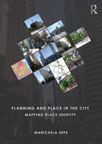Planning and Place in the City