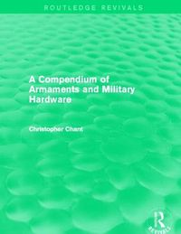 A Compendium of Armaments and Military Hardware