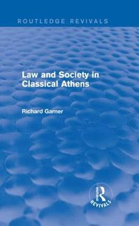 Law & Society in Classical Athens