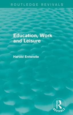 Education, Work and Leisure