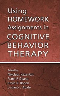 Using Homework Assignments In Cognitive Behavioral Therapy