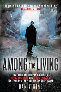 Among the Living