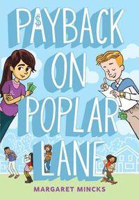 Payback on Poplar Lane