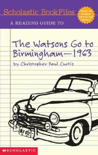 A Reading Guide to the Watsons Go to Birmingham-1963