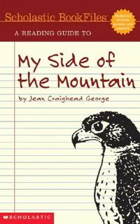 A Reading Guide to My Side of the Mountain