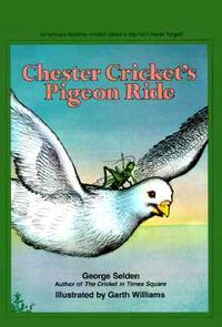 Chester Cricket's Pigeon Ride