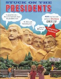 Stuck on the Presidents