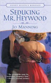 Seducing Mr. Heywood