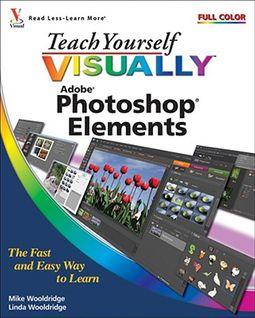Teach Yourself Visually Photoshop Elements 7