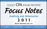 Wiley CPA Examination Review Focus Notes Auditing and Attestation 2001