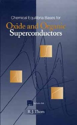 Chemical Equilibria Bases for Oxide and Organic Superconductors