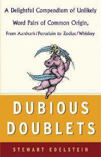 Dubious Doublets