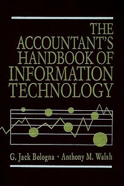 The Accountant's Handbook of Information Technology