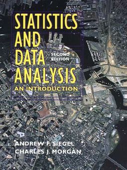 Statistics and Data Analysis by Siegel, Andrew F / Morgan, Charles J