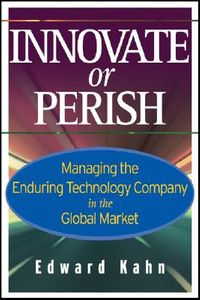 Innovate or Perish