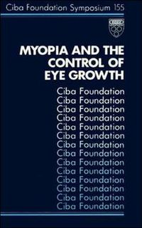 Myopia and the Control of Eye Growth