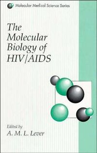 The Molecular Biology of HIV/Aids