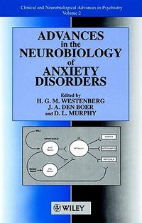 Advances in the Neurobiology of Anxiety Disorders