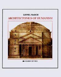 Architectonics of Humanism