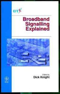 Broadband Signalling Explained