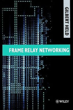 Frame Relay Networking