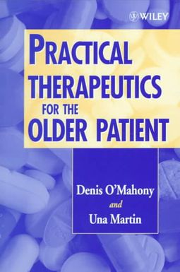 Practical Therapeutics for the Older Patient