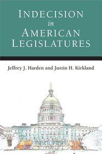 Indecision in American Legislatures