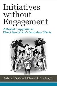 Initiatives Without Engagement