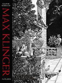 Graphic Works of Max Klinger