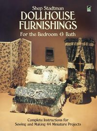 Dollhouse Furnishings for the Bedroom and Bath