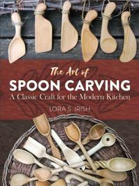The Art of Spoon Carving