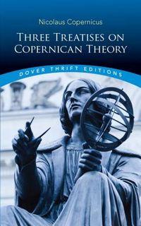Three Treatises on Copernican Theory
