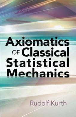 Axiomatics of Classical Statistical Mechanics
