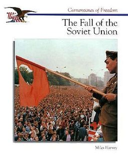 The Fall of the Soviet Union