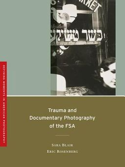 Trauma and Documentary Photography of the FSA