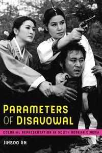 Parameters of Disavowal