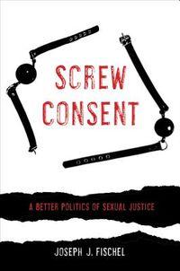 Screw Consent